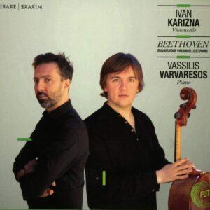 Beethoven: Cello Sonata Op. 69, Violin Sonata Op. 47 ' Kreutzer' (Arr. For Cello)  - Ivan Karizna & Vassilis Varvaresos