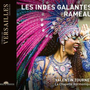 Rameau: Les Indes Galandes - Valentin Tournet