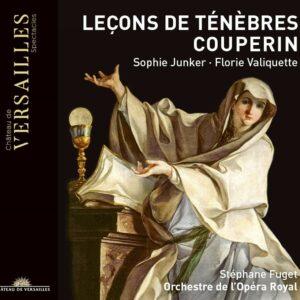François Couperin / Michel-Richard De Lalande: Leçons De Ténèbres - Sophie Junker