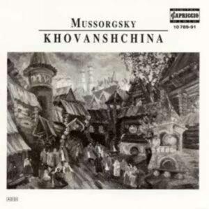 Modeste Moussorgski : La Kovanstchina