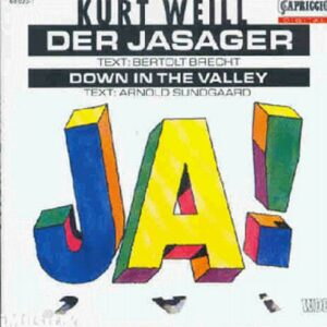 Kurt Weill : Jasager - Down In The Valley