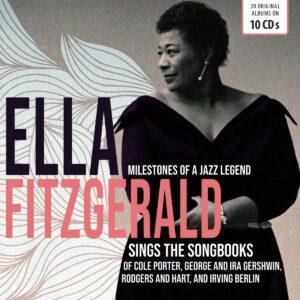 Milestones Of A Jazz Legend: Ella Fitzgerald Sings The Songbooks Of Porter, Gershwin, Rodgers & Hart, Berlin - Ella Fitzgerald