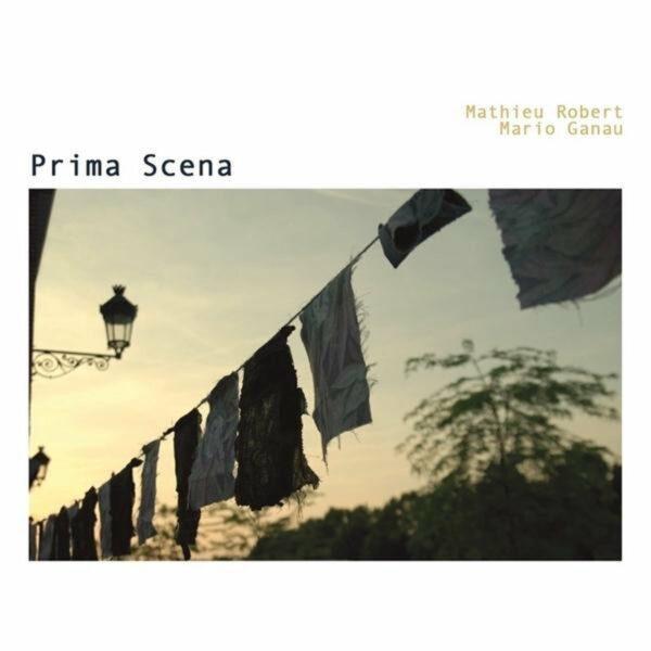Prima Scena - Robert Mathieu & Mario Ganau