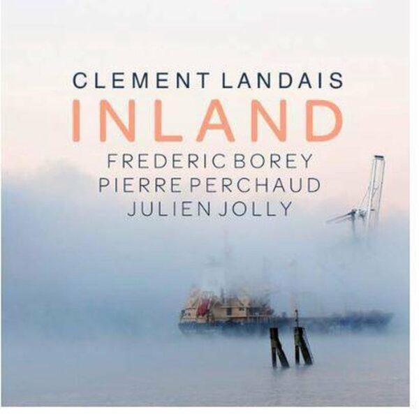 Inland - Clement Landais
