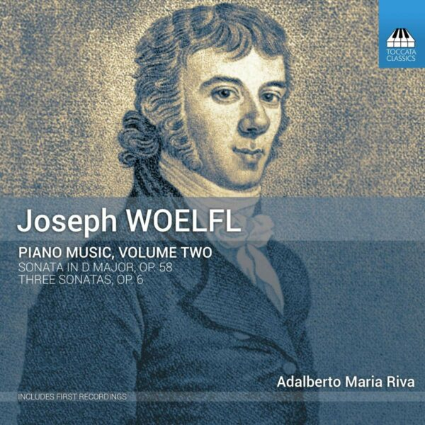 Joseph Woelfl: Piano Music Vol.2 - Adalberto Maria Riva