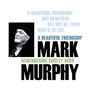 A Beautiful Friendship (Vinyl) - Mark Murphy