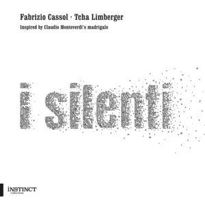 I Silenti - Fabrizio Cossol & Tcha Limberger