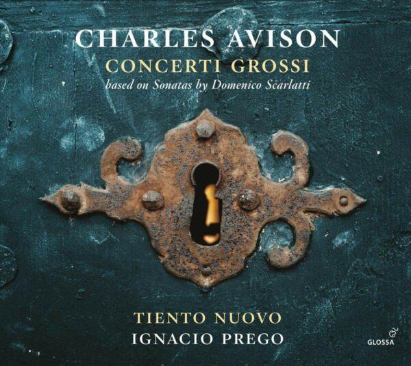 Charles Avison: Concerti Grossi, Based On Sonatas By Domenico Scarlatti - Tiento Nuovo