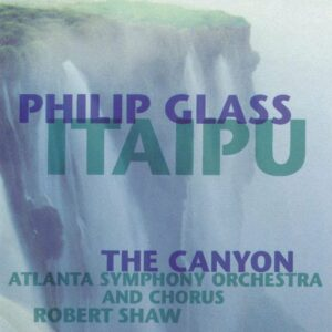 Itaipu / Canyon (Vinyl) - Philip Glass