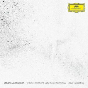 Jóhann Jóhannsson: 12 Conversations With Thilo Heinzmann (Vinyl) - Echo Collective