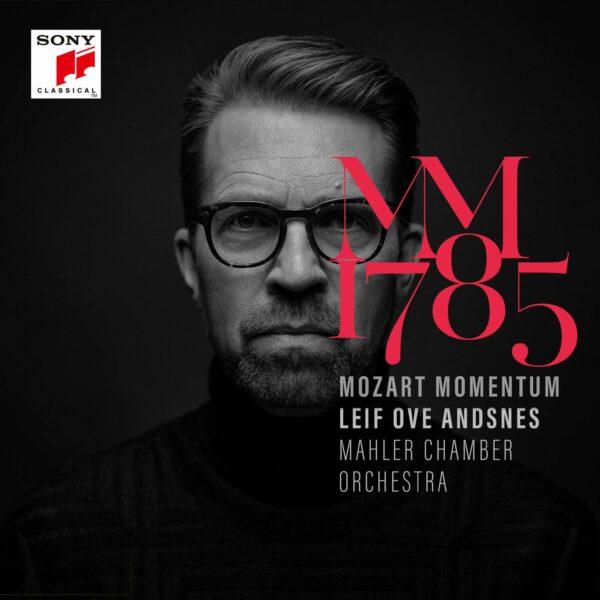 Mozart Momentum 1785 - Leif Ove Andsnes