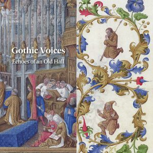 Echoes of an Old Hall - Gothic Voices