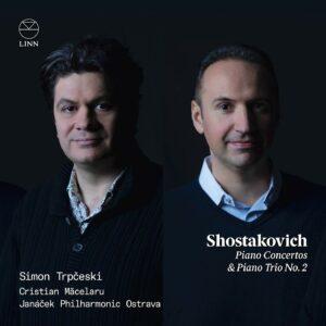 Shostakovich: Piano Concertos & Piano Trio No. 2 - Simon Trpčeski