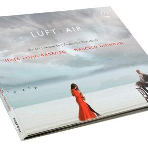 Luft   Air: Works For Saxophone And Bandoneon - Maja Lisa Barroso & Marcelo Nisinman