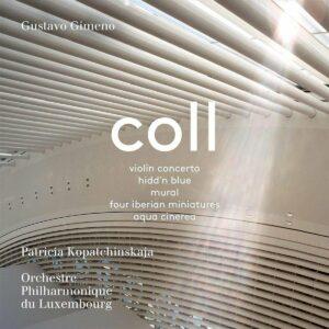 Francisco Coll: Violin Concerto - Patricia Kopatchinskaja