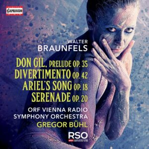 Walter Braunfels: Don Gil,  Prelude Op.35 - Divertimento Op. 42 - Ari - Gregor Bühl