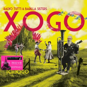 Xogo - Radio Tutti & Barilla Sisters