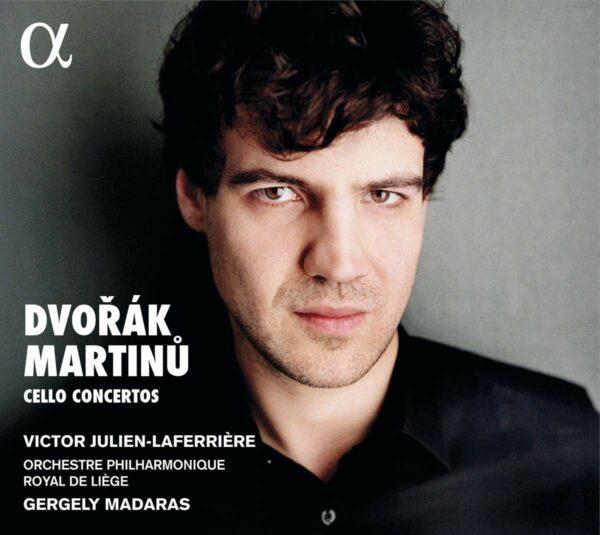 Dvorak / Martinu: Cello Concertos - Victor Julien-Laferrière