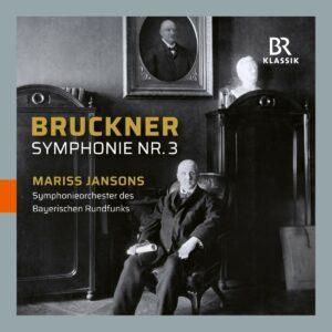 Anton Bruckner: Symphony No. 3 in D Minor, WAB 103 - Mariss Jansons