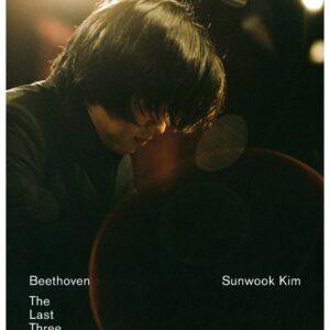 Ludwig Van Beethoven: The Last Three Sonatas - Sunwook Kim