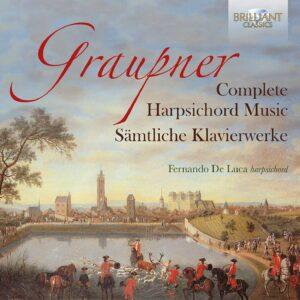 Graupner: Complete Harpsichord Music - Fernando De Luca