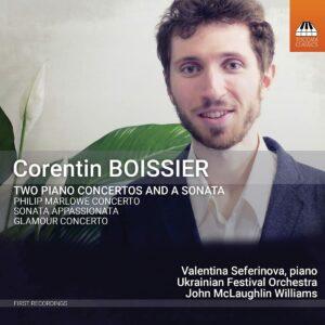 Corentin Boissier: Two Piano Concertos And A Sonata - Valentina Seferinova