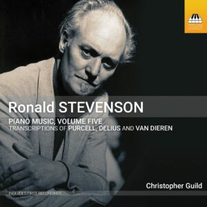 Henry Purcell - Ronald Stevenson - Frederick Deliu: Piano Music,  Volume Five - Christopher Guild