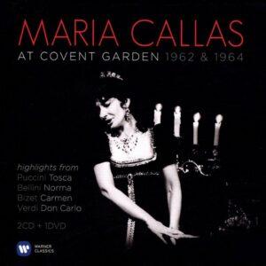 Maria Callas: At Covent Garden 1962 & 1964.