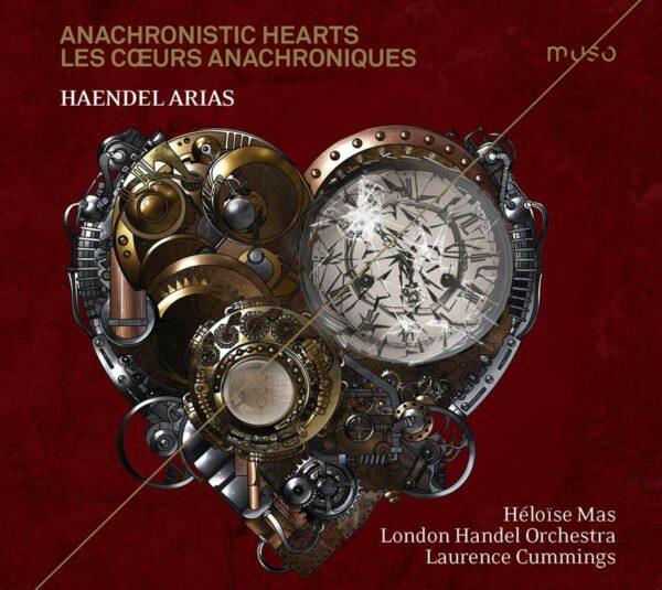 Handel: Arias, Anachronistic Hearts - Héloïse Mas