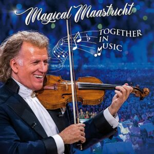 Magical Maastricht - André Rieu