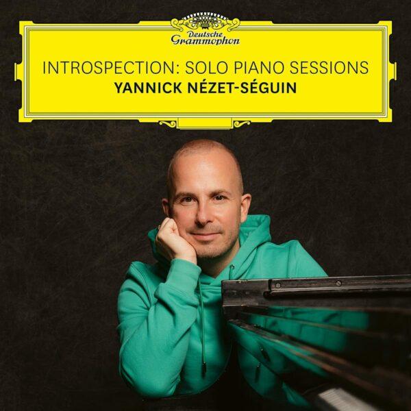 Introspection: Solo Piano Sessions (Vinyl) - Yannick Nézet-Séguin