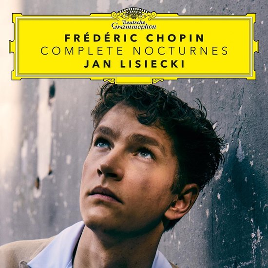 Chopin: Complete Nocturnes - Jan Lisiecki