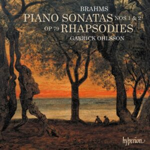 Brahms: Piano Sonatas & Rhapsodies - Garrick Ohlsson