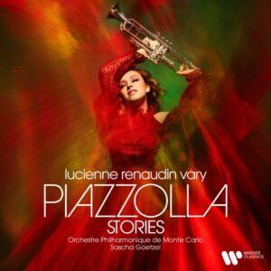 Piazzolla Stories - Lucienne Renaudin Vary