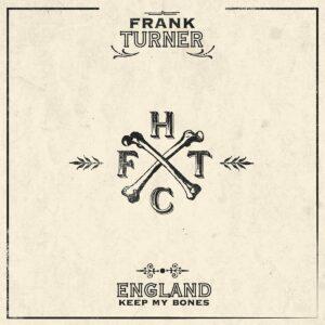 England Keep My Bones (Color Vinyl Green) - Frank Turner
