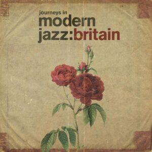 Journeys In Modern Jazz: Britain (Vinyl)