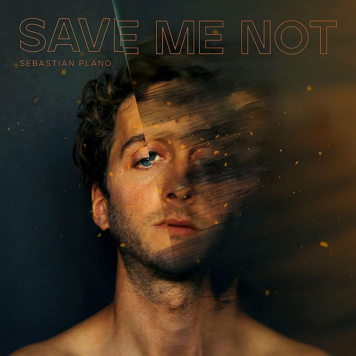 Save Me Not (Vinyl) - Sebastian Plano