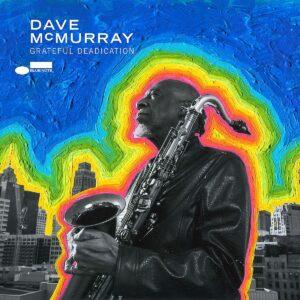 Grateful Deadication - Dave McMurray