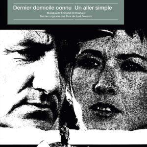 Dernier Domicile Connu / Un Aller Simple (OST) (Vinyl) - François De Roubaix