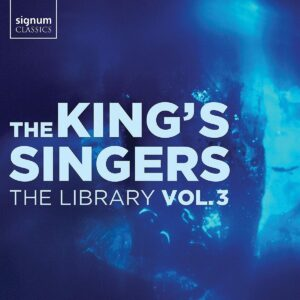 The Library, Vol. 3 - The King's Singers
