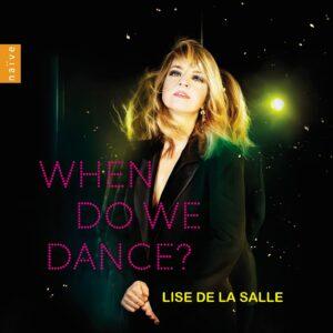 When Do We Dance - Lise De La Salle