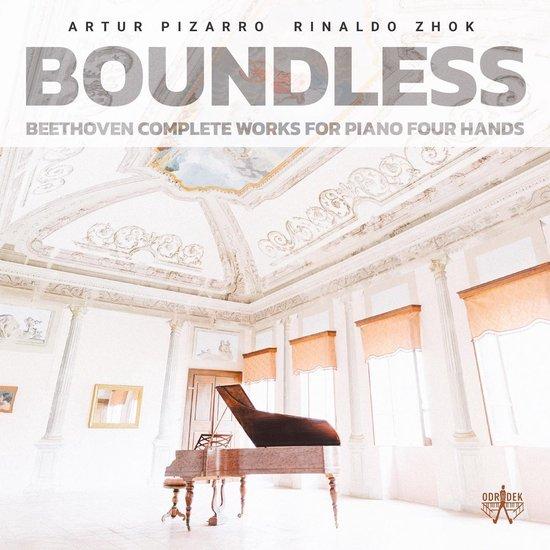 Beethoven: Boundless, Complete Works For Piano Four Hands - Artur Pizarro & Rinaldo Zhok
