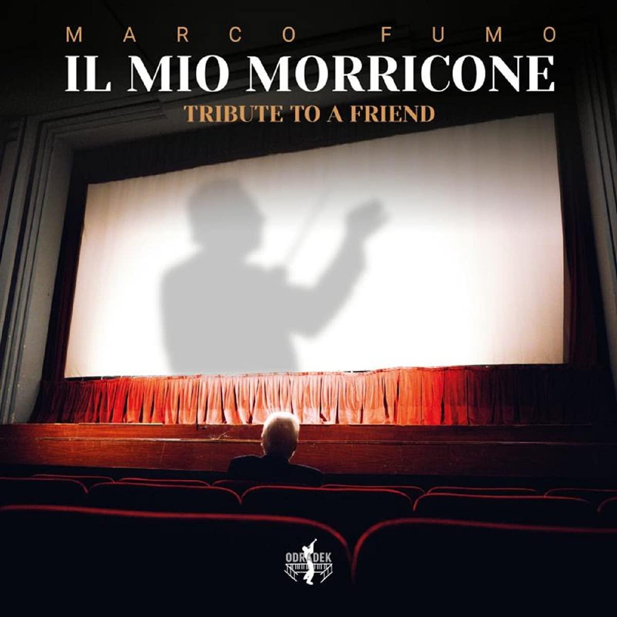 Il Mio Morricone - Marco Fumo
