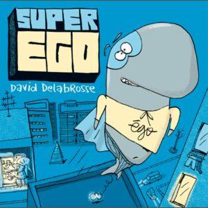 Super Ego - David Delabrosse