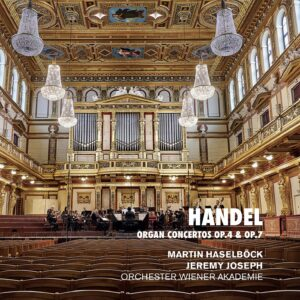 Handel: Organ Concertos Op. 4 & Op. 7 - Martin Haselböck