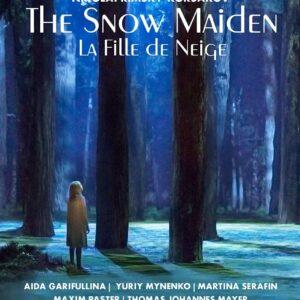 Nicolai Rimsky-Korsakov: The Snow Maiden - Aida Garifullina