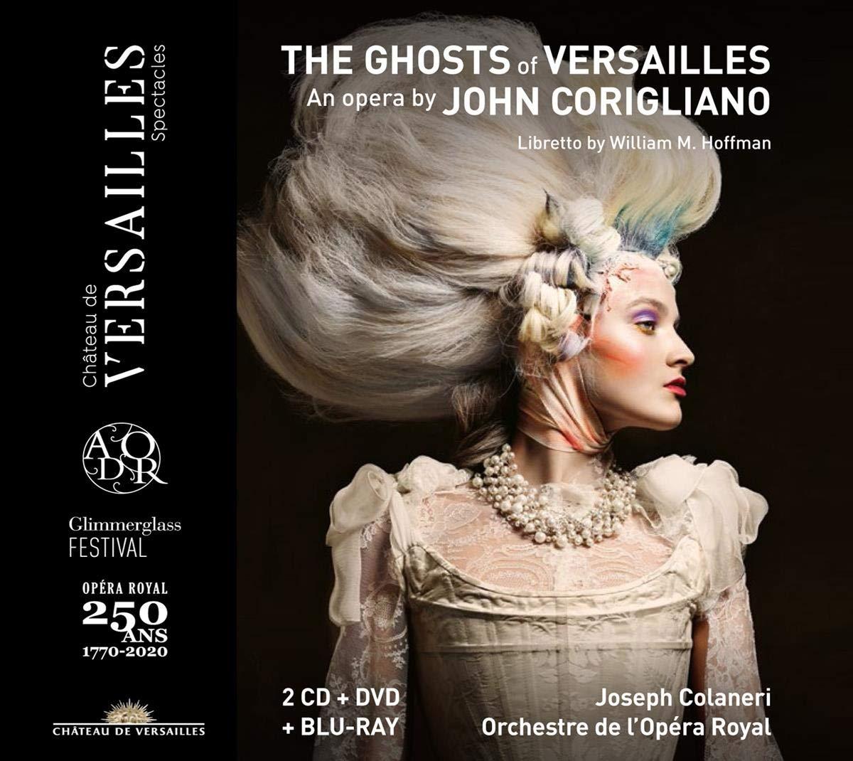 John Corigliano: The Ghosts Of Versailles - Joseph Colaneri