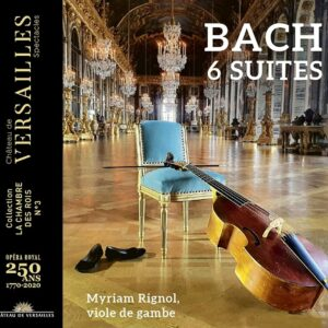 Bach: 6 Cello Suites - Myriam Rignol