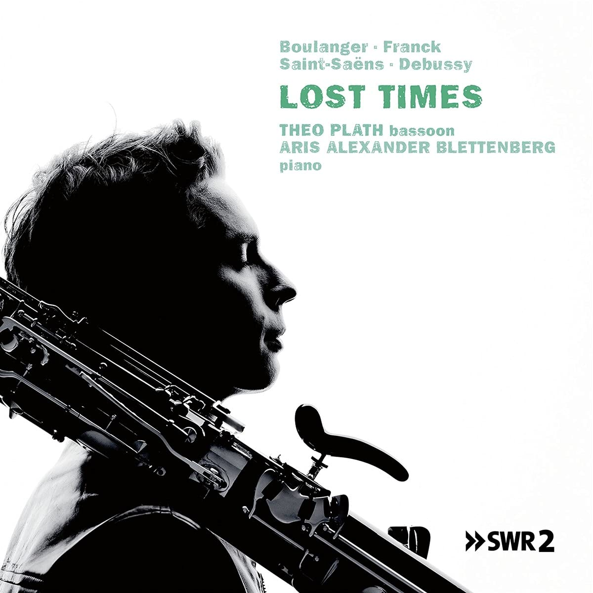 Lost Times, Music For Bassoon And Piano - Theo Plath & Aris Alexander Blettenberg