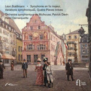 Boëllmann: Symphonie en fa majeur, Variations symphoniques & Quatre pièces brèves - Patrick Davin